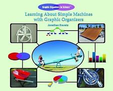 Learning about Simple Machines with Graphic Organizers (Graphic-ExLibrary