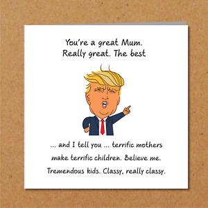 Donald Trump Mothers Day Card - funny humorous amusing USA - Mum Mummy