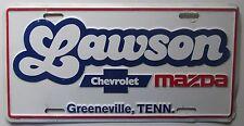 1990's LAWSON CHEVROLET MAZDA DEALERSHIP GREENEVILLE TENN BOOSTER License Plate