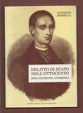 R. Modena.S.Possidonio+G.Morselli  DELITTO DI STATO.Don Giuseppe Andreoli-1988