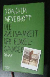DIE ZWEISAMKEIT DER EINZELGÄNGER Joachim Meyerhoff gebundene Ausgabe