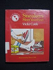 Sneakers Meet Your Feet (How the World Works) [Sep 01, 1985] Cobb, Vicki