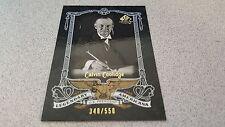 CALVIN COOLIDGE 2007 SP LEGENDARY CUTS AMERICANA #D 348/550 BASEBALL CARD