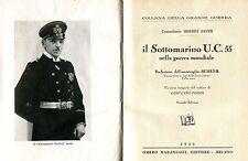 Comandante Herbet Sauer IL SOTTOMARINO U.C. 55 NELLA GUERRA MONDIALE 1933