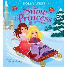 """""""VERY GOOD"""" The Snow Princess, Webb, Holly, Book"""