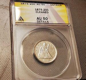 1875 Twenty Cent Piece, ANACS Authenticated AU 50 Details - RARE