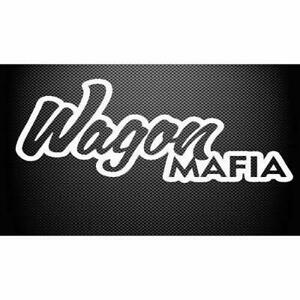 Wagon mafia Sticker Decal Bagged Coilovers Stance Lowered Illest v8 JDM