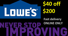One (1) 40 off 200 lowes ONLINE ONLY *FAST*