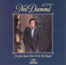 I'm Glad You're Here with Me Tonight by Neil Diamond (CD, Feb-1986, Columbia)