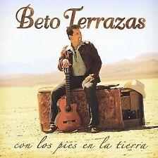 TERRAZAS,BETO : Con Los Pies En La Tierra CD