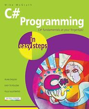 C# Programming in easy steps by Mike McGrath - FREE P&P
