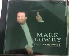 Mark Lowry on Broadway by Mark Lowry (CD, Apr-2001, Spring House)