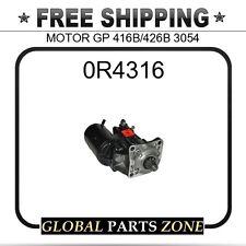 0R4316 - MOTOR GP 416B/426B 3054  fits Caterpillar (CAT)