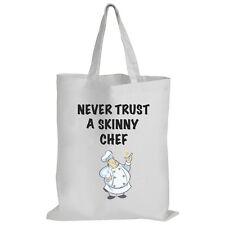 Mai fidarsi di uno chef Skinny-Pasticceria/Cupcake/DIVERTENTE IDEA REGALO-Tote Bag