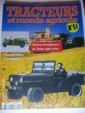 FASCICULE  51 TRACTEURS ET MONDE AGRICOLE JEEP AGRICOLE ZETOR 8011 DE ITES & KDN
