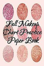 Fall Makeup Chart Practice Paper Book: Make Up Artist Face Charts Practice Paper