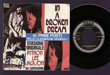 """7"""" PYTHON LEE JACKSON IN A BROKEN DREAM / BOOGIE WOOGIE JOE ITALY 1972 BENTLEY"""