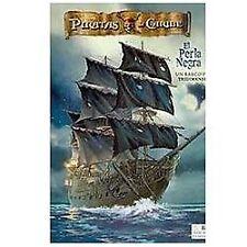 Disney Piratas del Caribe, El Perla Negra Disney Pirates of the Caribbean, The B