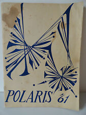 The 1961 Polaris Yearbook Robert E Peary High School Rockville MD First Year