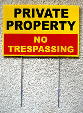 PRIVATE PROPERTY NO TRESPASSING 8X12 Plastic Coroplast Sign w/Stake Security