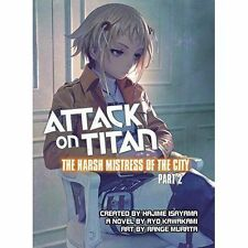 Attack on Titan: The Harsh Mistress of the City, Part 2, Ryo Kawakami, New Book
