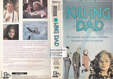 KILLING DAD VHS PAL DENHOLM ELLIOTT,JULIE WALTERS,RICHARD E GRANT,ANNA MASSEY