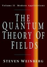 The Quantum Theory Of Fields, Volume 2: Modern Applications: By Steven Weinberg