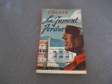 "Georges Simenon: ""La jument perdue"" EO -1948-"