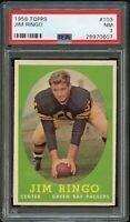 1958 Topps FB Card #103 Jim Ringo Green Bay Packers HOF PSA NM 7 !!!
