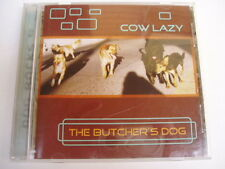 COW LAZY - THE BUTCHER'S DOG - RARE OZ CD