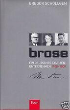 Schöllgen, Gregor; Brose - Ein deutsches Familienunternehmen, Festschrift, 2008