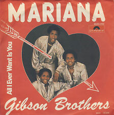 "GIBSON BROTHERS: Mariana / All I ever want is you - 7"" Single von 1980 -"