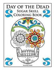 Day of the Dead Sugar Skull Coloring Book 2 (Day of the Dead Sugar Skull Colorin