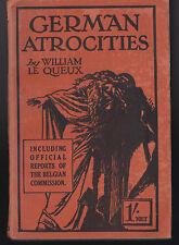 William Le Queux - German Atrocities - George Newnes, 1st/1st 1914, Scarce