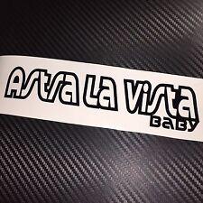 GLOSS BLACK Astra La Vista Baby Car Sticker Decal Vauxhall Opel VXR OPC GTC