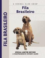 Fila Brasileiro: A Comprehensive Owner's Guide by Uroshevich, Yvette