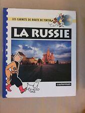 LES CARNETS DE ROUTE DE TINTIN / LA RUSSIE / EDITION ORIGINALE MAI 1993 /TB ETAT