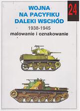 WOLNA NA PACYFIKU DALEKI WSCHOD 1938-1945 MALOWANIE I OZNAKOWANIE
