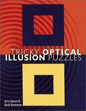 Tricky Optical Illusion Puzzles by Slocum, Jerry; Botermans, Jacob