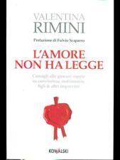 L'AMORE NON HA LEGGE  VALENTINA RIMINI KOWALSKI 2011