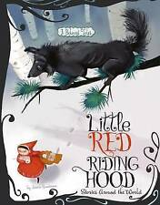Little Red Riding Hood histoires autour du monde: 3 Beloved Tales by Jessica...