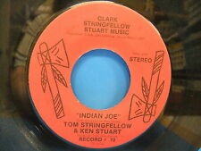 Tom Stringfellow & Kevin Stuart Indian Joe / Love In The Air 45 ASU Jonesboro AR