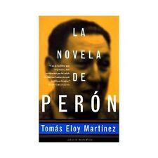La Novela de Perón by Tomás Eloy Martínez (1997, Paperback)