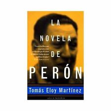La Novela de Peron by Martinez, Tomas Eloy