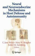 Neural and Neuroendocrine Mechanisms in Host Defense and Autoimmunity (2006,...