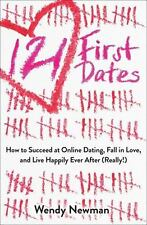 121 First Dates: How to Succeed at Online Dating, Fall in Love, and Live Happily