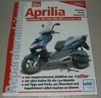 Reparaturanleitung Aprilia Leonardo 125 150 250 300 ab Modelljahr 1996 Buch NEU!