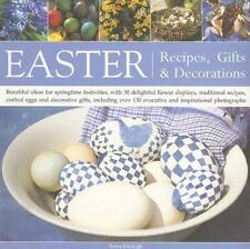 Easter: Recipes, Gifts and Decorations: Beautiful Ideas For Springtime-ExLibrary