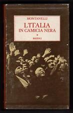 INDRO MONTANELLI L' ITALIA IN CAMICIA NERA