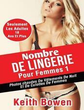 Nombre de Lingerie Pour Femmes 1 : Photos Chaudes de Vêtements de Nuit et de...